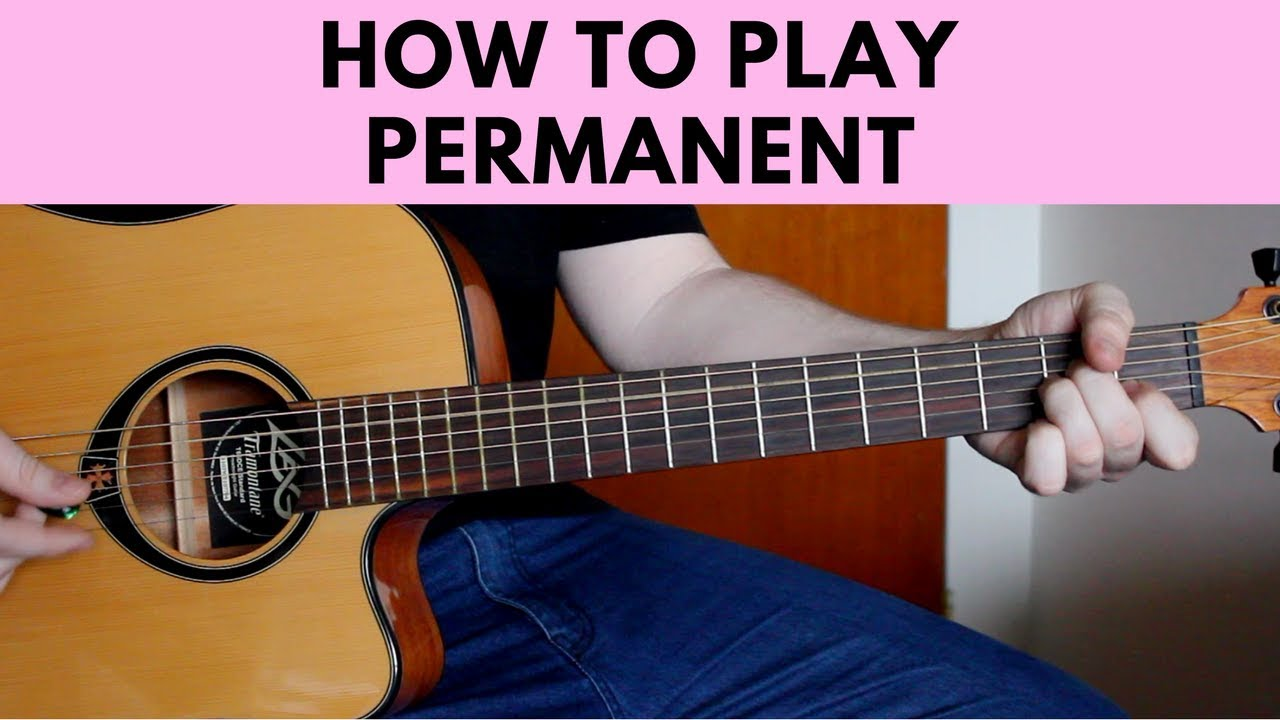 How To Play Permanent Kygo Ft Jhart Easy Guitar Tutorial W