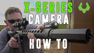 X Series with Camera Installation