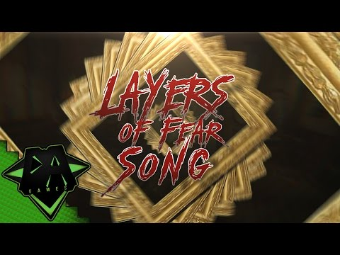 LAYERS OF FEAR SONG - DAGames
