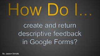 G. أشكال: إنشاء و عودة وصفي ردود الفعل في نماذج Google.