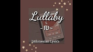 [IndoSub] IU - Lullaby (lyrics)