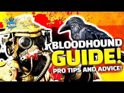 Apex Legends - Bloodhound Guide! (Pro Tips and Advice!) - The Technological Tracker!