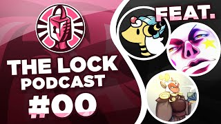 The Lock Podcast #00 - Pilot Episode