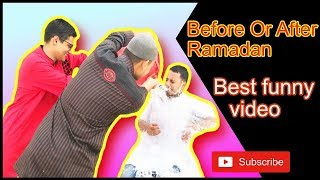 Before Or After Ramadan II Ramadan EID special funny video