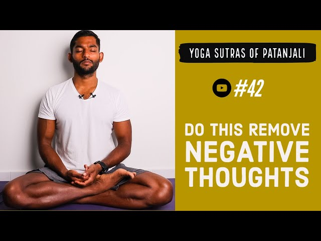 #42. Do this technique to remove negative thoughts   Yoga Sutras of Patanjali
