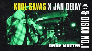 Deine Mutter - Kool Savas X Jan Delay & DISKO NO.1 || DISKOTEQUE