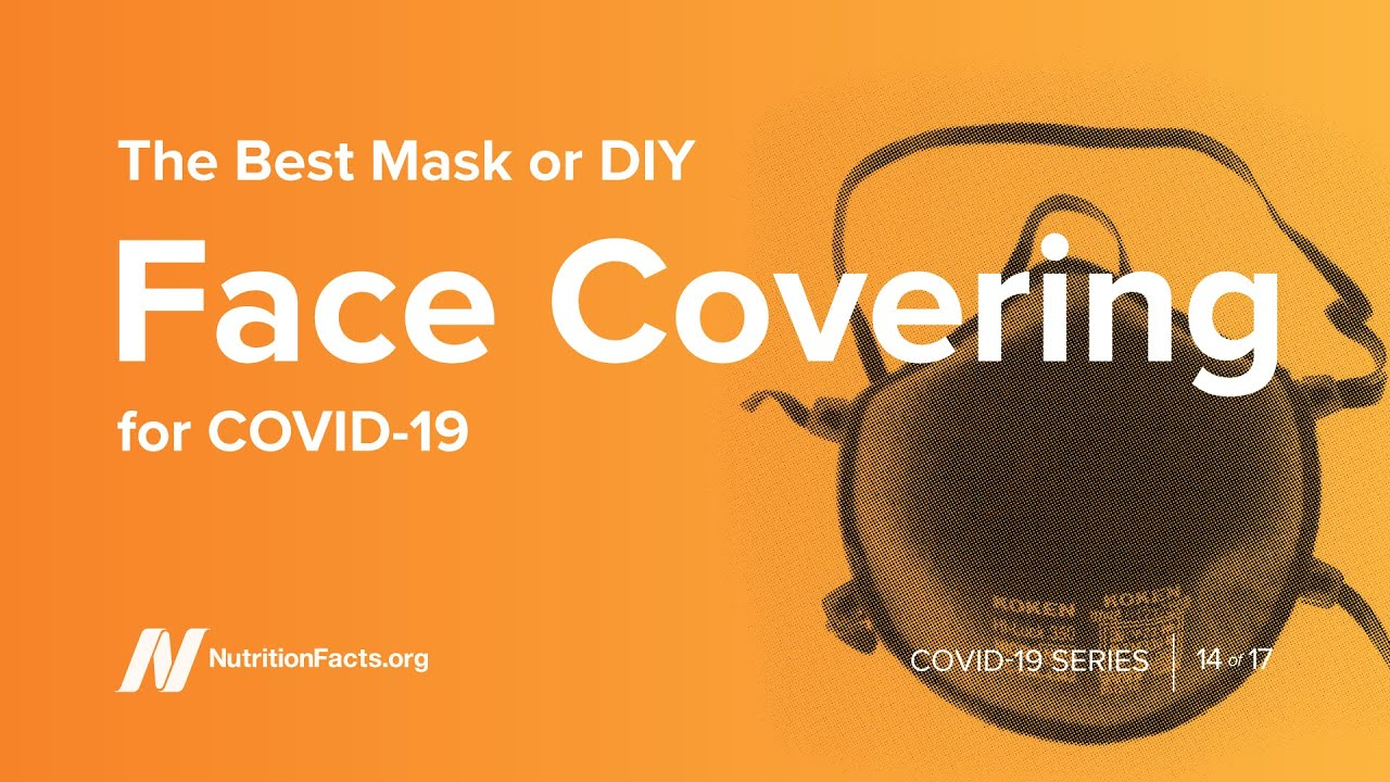 The Best Mask or DIY Face Covering for COVID-19