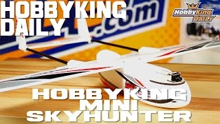 HobbyKing Mini SkyHunter - HobbyKing Daily