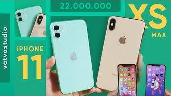 22 triệu mua iPhone 11 hay iPhone Xs Max?