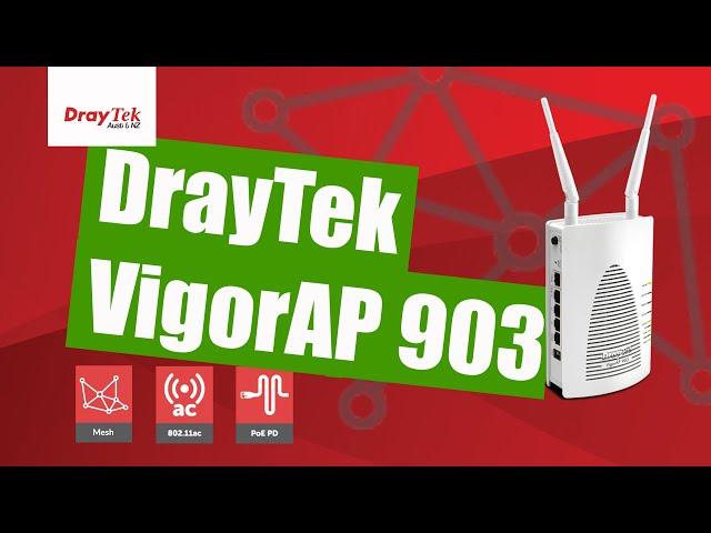 Overview Of The DrayTek VigorAP 903 (Wi Fi Mesh AP)