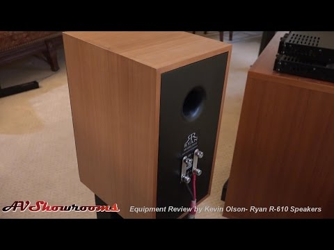 Ryan Speakers R 610 Review by Kevin Olson, Pt. 3 Conclusions, AVShowrooms