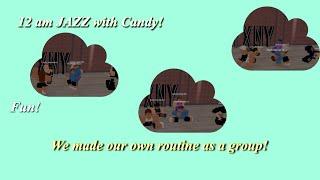 12h Jazz avec Instructeur Candy (fr) Roblox danse Pt.6 FXNY FXNY