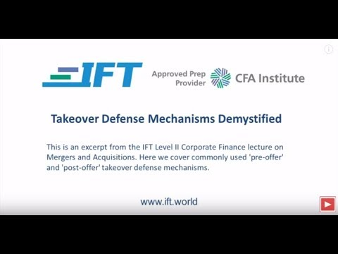 Level II CFA: Takeover Defense Mechanisms Demystified