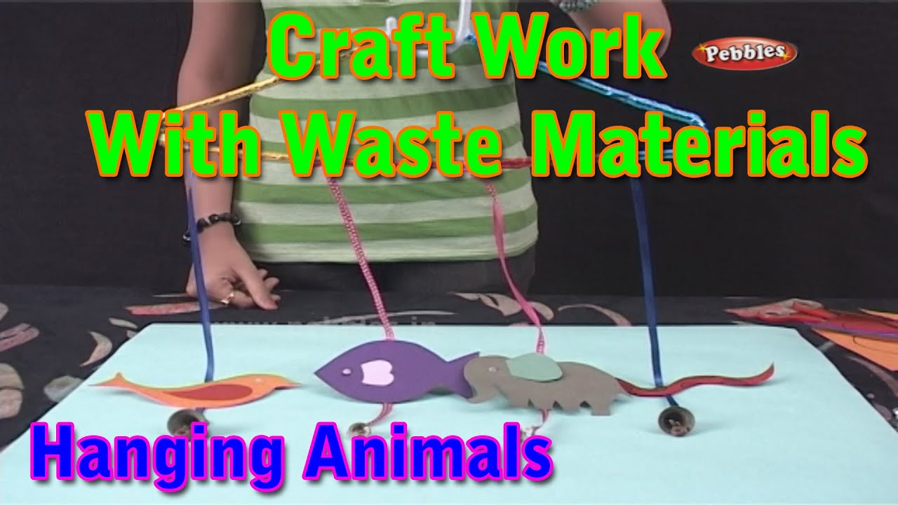 Hanging animals craft work with waste materials learn for Waste material craft for kid
