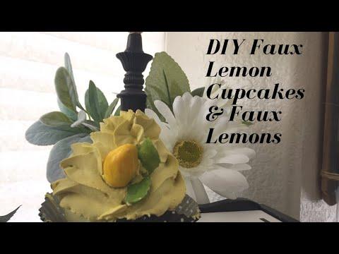 DIY/ Faux Lemons & Faux Lemon Cupcakes