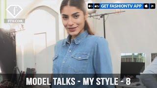 Model talks F/W 17-18 - My Style - 8 | FashionTV