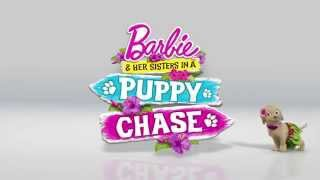 Barbie & Her Sisters in A Puppy Chase Teaser Trailer