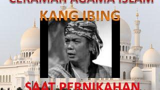 CERAMAH LUCU BAHASA SUNDA KANG IBING JUDUL SAAT PERNIKAHAN