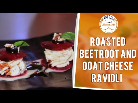 How to make open Ravioli of Roasted Beetroot and Goat Cheese by Chef Shantanu
