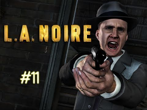 LA Noire  Episode 11