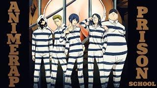 AnimeRap - Реп Про Школу Тюрьму | Prison School | Kangoku Gakuen Rap 2015