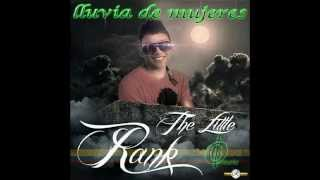 LLUVIA DE MUJERES   THE LITLE RANK