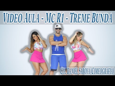 Video Aula - Mc R1 - Treme Bunda Cia. Daniel Saboya (Coreografia)
