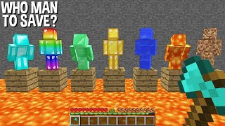 WHICH to SAVE DIAMOND MAN or RAINBOW MAN or EMERALD MAN or GOLD MAN or WATER MAN or LAVA MAN or DIRT