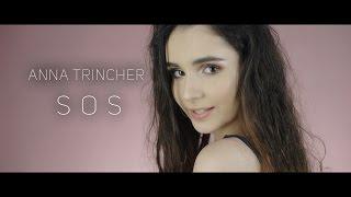 Смотреть клип Анна Тринчер - Sos