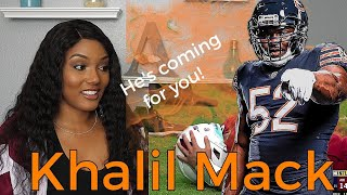 New Football Fan Reacts to Khalil Mack's NFL Highlights