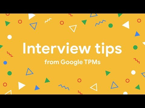 Interview tips from Google Technical Program Managers