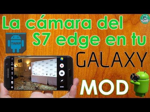 Como tener la cámara del Galaxy S7 Edge en mi Galaxy