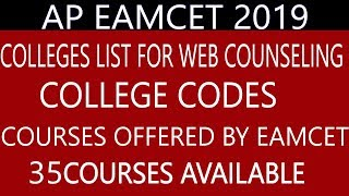 AP EAMCET 2019 COLLEGE LISTAND COLLEGES CODES FOR WEB COUNSELLING AND COURSES OFFERED BY  AP EAMCET