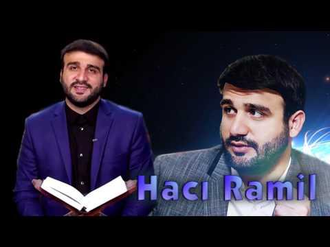 Hacı Ramil - Pis xasiyyətimizi necə...