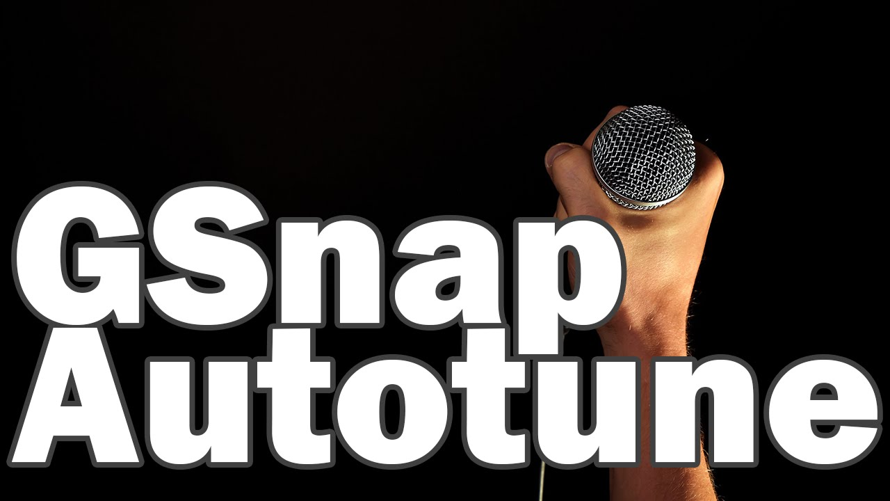 GSnap Autotune - Free Autotune in Audacity and other Music Editors