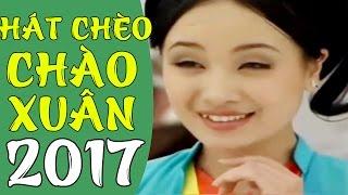 Những Làn Điệu Chèo Hay Nhất 2017 | Thu Huyền Hát Chèo Dân Ca Quan Họ Chào Xuân 2017 P2.