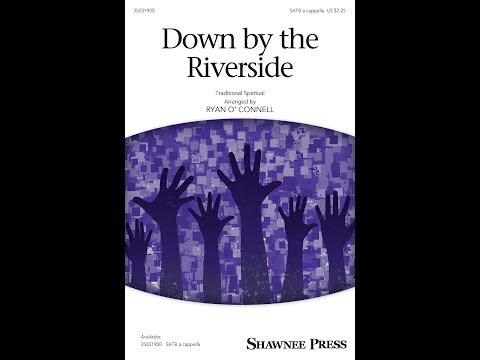 Down by the Riverside - Arranged by Ryan O'Connell