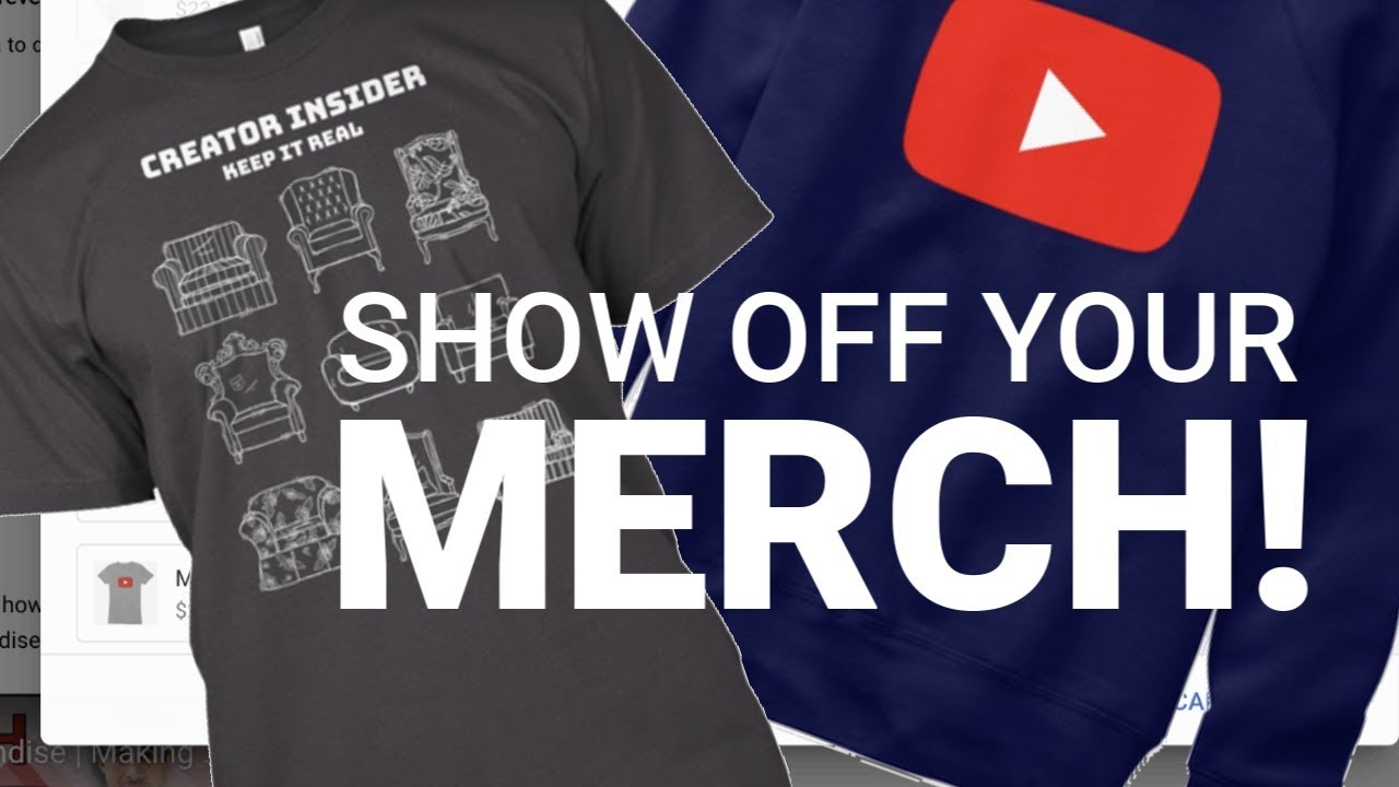 dd5c643b Show Off Your Merch with the YouTube Merchandise Shelf - YouTube