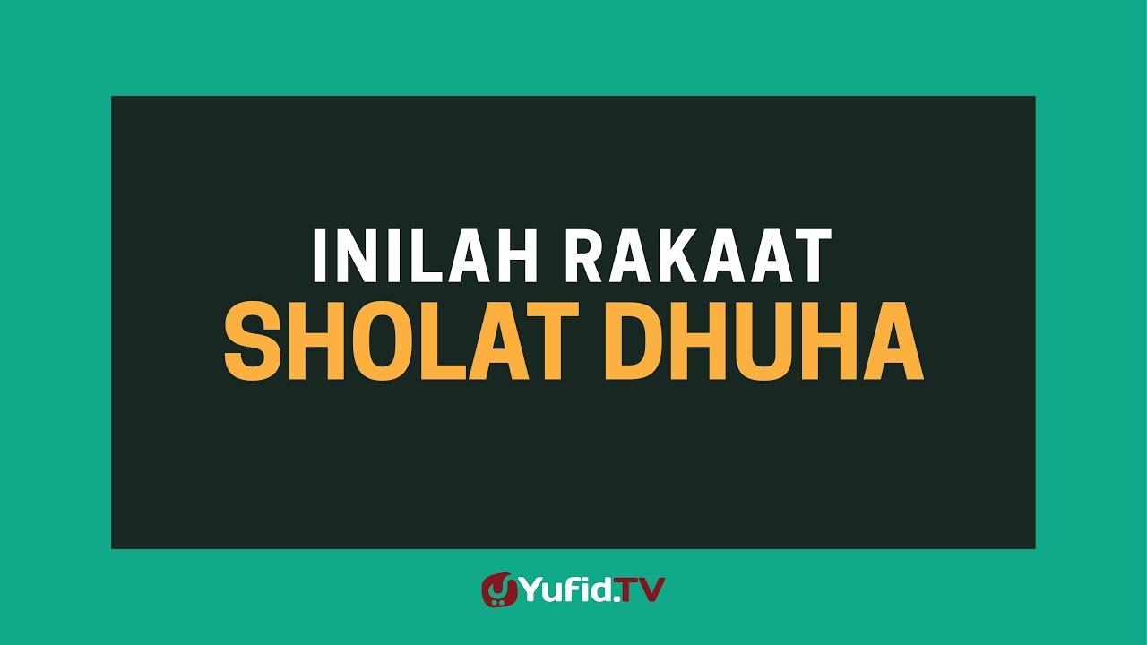 Sholat Dhuha Rakaat Sholat Dhuha Poster Dakwah Yufid Tv