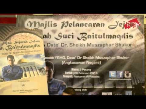 Jejak Sejarah Islam Di Baitulmaqdis Bersama Dato Dr Sheikh Muszaphar Shukor