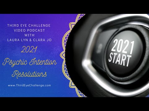 Episode 97 – 2021 Psychic Intention Resolutions