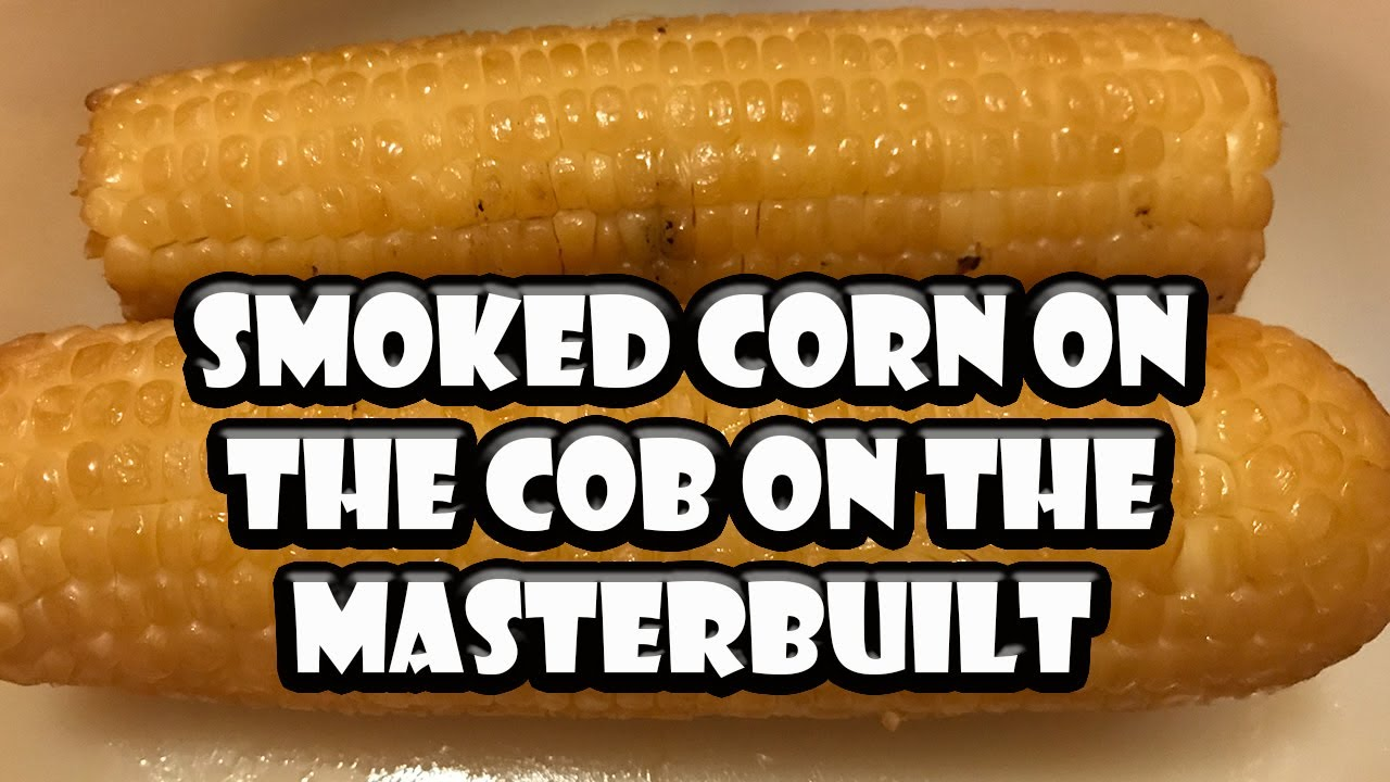 Masterbuilt Electric Smoker Corn Excellent Electrical Wiring