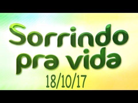 Sorrindo Pra Vida de 18/10/17 - Valdênia Vieira e Alexandre Oliveira