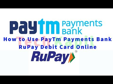 How to Use Paytm Payments Bank RuPay Debit Card Online