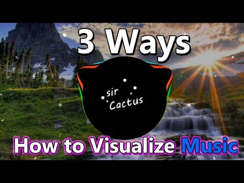 3 Ways How To Visualize Music - Audio Visualizer Tutorial Easy