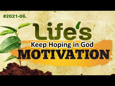 DAILY MOTIVATIONS #6 Keep Hoping in God.