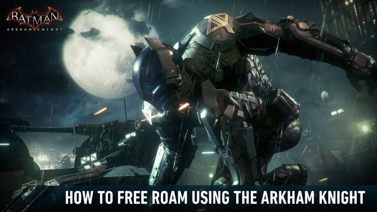 batman arkham knight how to free roam with all characters