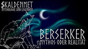 Berserker - Mythos oder Realität?