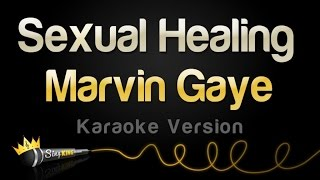 Marvin Gaye - Sexual Healing (Karaoke Version)