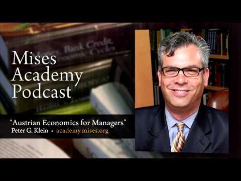 Austrian Economics for Managers | Peter G. Klein